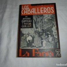 Libros antiguos: LOS CABALLEROS.ANTONIO QUINTERO Y PASCUAL GUILLEN.LA FARSA Nº 252.MADRID 1932. Lote 194892965