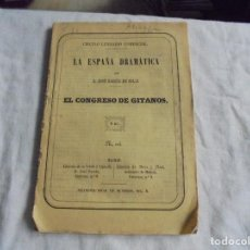Libros antiguos: LA ESPAÑA DRAMATICA.EL CONGRESO DE GITANOS.JOSE GARCIA SOLIS.-CIRCULO LITERARIO COMERCIAL 1849. Lote 194894072