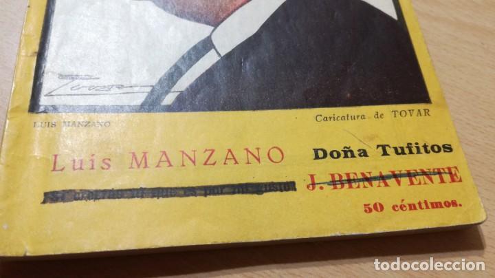 Libros antiguos: COMEDIAS - DOÑA TUFITOS - LUIS MANZANO - 1926M302 - Foto 5 - 194912092