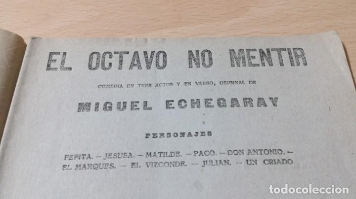 Libros antiguos: EL OCTAVO NO MENTIR - MIGUEL ECHEGARAY - LA NOVELA TEATRAL 1919M302 - Foto 4 - 194912217