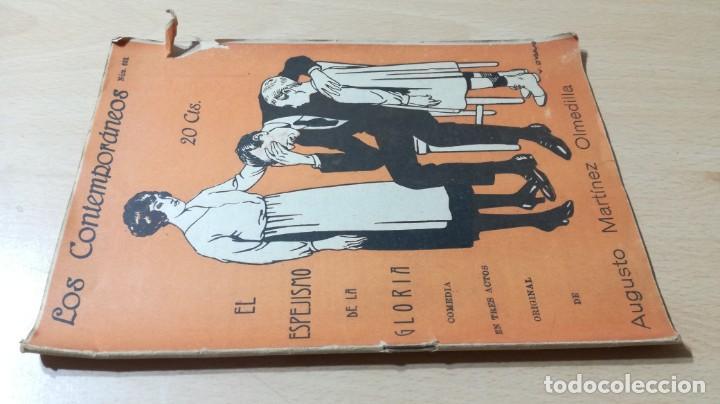 EL ESPEJISMO DE LA GLORIA - AUGUSTO MARTINEZ OLMEDILLA 1922M304 (Libros antiguos (hasta 1936), raros y curiosos - Literatura - Teatro)