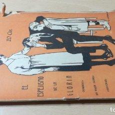 Libros antiguos: EL ESPEJISMO DE LA GLORIA - AUGUSTO MARTINEZ OLMEDILLA 1922M304. Lote 194914307