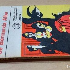 Libros antiguos: LA CASA DE BERNARDA ALBA - FEDERICO GARCIA LORCA - LOSADAM101. Lote 194915055