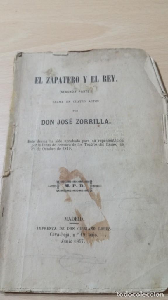 Libros antiguos: EL ZAPATERO Y EL REY - JOSE ZORRILA - 2ª PARTE - MPD 1857M401 - Foto 3 - 194915877
