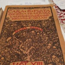 Libros antiguos: CARA DE PLATA,; MCMXXIII (1923) VALLE INCLAN.. Lote 195671931