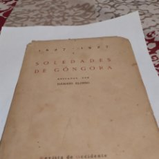 Libros antiguos: SOLEDADES DE GÓNGORA 1627-1927.. Lote 195674950