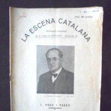 Libros antiguos: VIVIM A LES PALPENTES J. POUS I PAGÈS 1931 LA ESCENA CATALANA, 340.. Lote 198040595
