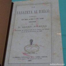 Libros antiguos: LA SABATETA AL BALCO.SERAFÍ PITARRA.1868. Lote 198832752