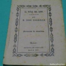 Libros antiguos: EL PUÑAL DEL GODO.JOSE ZORRILLA.1843.. Lote 198833206