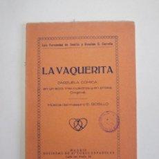 Libros antiguos: LA VAQUERITA - CARREÑO Y SEVILLA - SOCIEDAD DE AUTORES ESPAÑOLES 1924. Lote 199145812