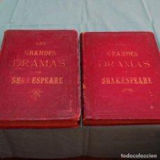 Libros antiguos: LOS GRANDES DRAMAS DE WILLIAN SHAKESPEARE.PRIMERA VERSIÓN ESPAÑOLA.BIEN CONSERVADOS.2 TOMOS.. Lote 199207717