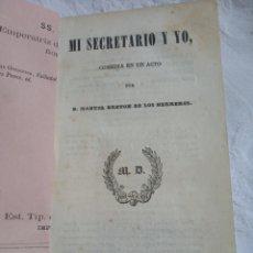 Libros antiguos: COMEDIA EN UN ACTO MI SECRETARIO Y YO. MANUEL BRETON DE LOS HERREROS.TEATRO.TEATRAL 1841.MADRID.COMI. Lote 199225063