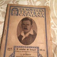 Libros antiguos: ANTIGUA REVISTA COMEDIA TETATRO LA NOVELA TEATRAL CATALANA EL CAVALLER DE SEINGALT L. DÓRBOK NO. 7. Lote 199515171