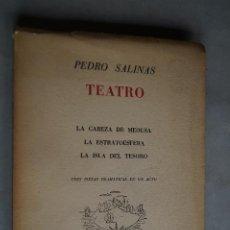 Libros antiguos: TEATRO. VARIAS OBRAS. PEDRO SALINAS. 1952. Lote 199695945