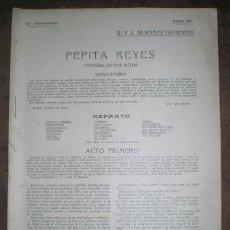 Libros antiguos: ALVAREZ QUINTERO, S. Y J: PEPITA REYES. ILS. DE MOTA. LOS CONTEMPORÁNEOS Nº 225. Lote 40097311