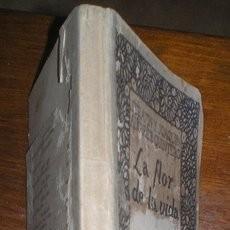 Libros antiguos: ALVAREZ QUINTERO, S. Y J: LA FLOR DE LA VIDA. POEMA DRAMÁTICO EN 3 ACTOS. 1911 - PRIMERA EDICIÓN.. Lote 40097446