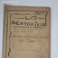 Libros antiguos: OBRA DE TEATRO - LO DE SENYOR TRIPAS - J. SAGALÉS -SECCIÓN DRAMÁTICA JUVENTUD BIBLIOTECA GRANOLLERS. Lote 203798162