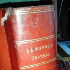 Libros antiguos: LA NOVELA TEATRAL DE 1-JULIO-30-DICIEMBRE 1917 ENCUADERNADAS EN UN TOMO LOMO PIEL. Lote 203867907