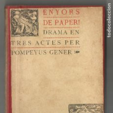 Libros antiguos: SENYORS DE PAPER DRAMA EN TRES ACTES POMPEYUS GENER PUBLICACIÓ JOVENTUD FIDEL GIRÓ 1902. Lote 204262367