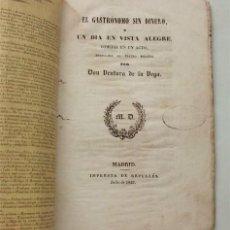 Libros antiguos: EL GASTRÓNOMO SIN DINERO O UN DÍA EN VISTA ALEGRE. VENTURA DE LA VEGA. MADRID, 1847. Lote 204337855