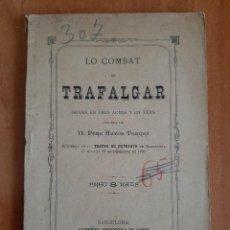 Livres anciens: 1885 LO COMBAT DE TRAFALGAR - PERE ANTÓN TORRES / EN CATALÁN. Lote 204347353