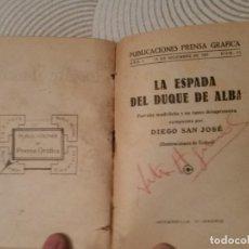 Libros antiguos: EL SALADERO / LA ESPADA DEL DUQUE DE ALBA / MOROS Y CRISTIANOS - LA CAZA DE LA MARIPOSA - 1921-1922. Lote 204368292