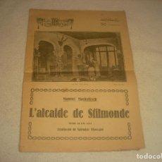 Libros antiguos: LA ESCENA CATALANA N. 55 , L'ALCANDE DE STILMONDE , TRADUCTOR SALVADOR VILAREGUI.. Lote 204413046