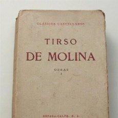 Libros antiguos: TIRSO DE MOLINA. OBRAS I. EL VERGONZOSO EN PALACIO.EL BURLADOR DE SEVILLA. CLÁSICOS CASTELLANOS.1932. Lote 204463530