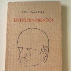 Livres anciens: PÍO BAROJA. ENTRETENIMIENTOS.. Lote 204506653