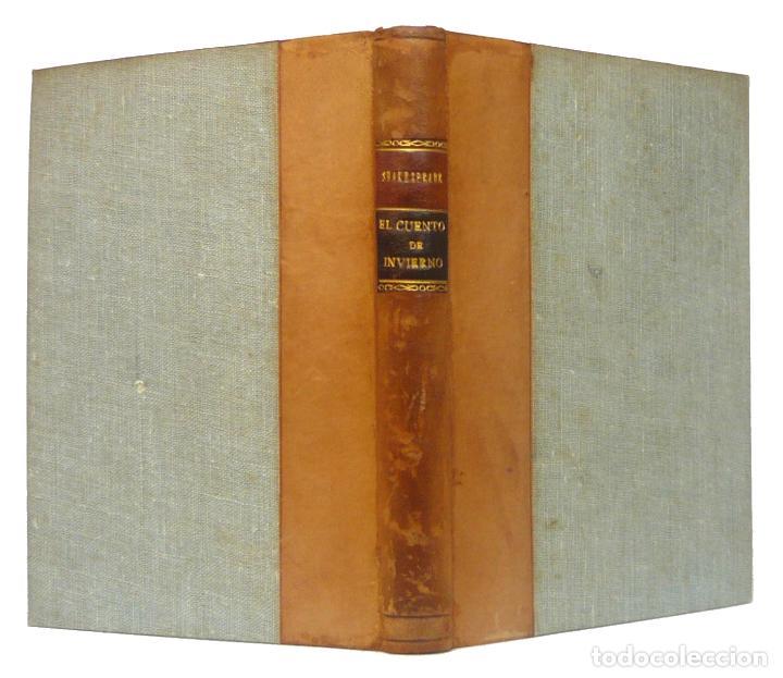 1934 - WILLIAM SHAKESPEARE: EL CUENTO DE INVIERNO - TEATRO ISABELINO - ENCUADERNACIÓN (Libros antiguos (hasta 1936), raros y curiosos - Literatura - Teatro)