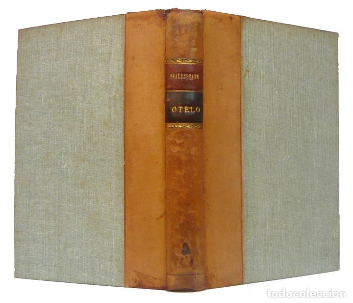 1934 - WILLIAM SHAKESPEARE: OTELO, EL MORO DE VENECIA - TEATRO ISABELINO - ENCUADERNACIÓN (Libros antiguos (hasta 1936), raros y curiosos - Literatura - Teatro)