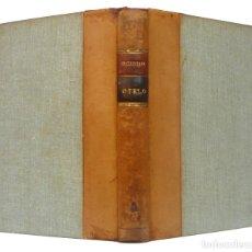 Livres anciens: 1934 - WILLIAM SHAKESPEARE: OTELO, EL MORO DE VENECIA - TEATRO ISABELINO - ENCUADERNACIÓN. Lote 205003227