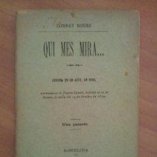Libros antiguos: 1890 ? QUI MES MIRA - CONRAT ROURE - EN CATALÁN. Lote 205274427
