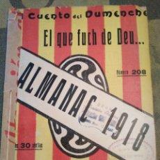 Livres anciens: TEATRE VALENSIA-CUENTO DEL DUMENCHE,EL QUE FUCH DE DEU,AÑOS 20,N°208. Lote 205433826
