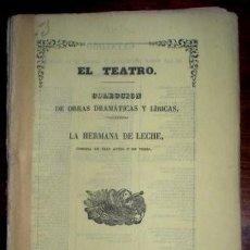 Libros antiguos: BRETON DE LOS HERREROS, MANUEL: LA HERMANA DE LECHE. COMEDIA. 1862 - PRIMERA EDICIÓN. Lote 47382857