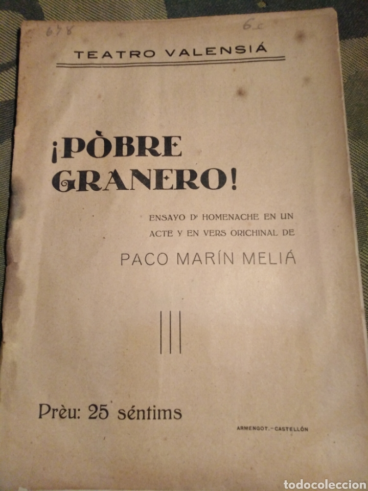 TEATRE VALENSIA-AÑOS 20,¡POBRE GRANERO! ENSAYO D' HOMENACHE BILINGUE ORICHINAL PACO MARÍN MELIA,SOCI (Libros antiguos (hasta 1936), raros y curiosos - Literatura - Teatro)