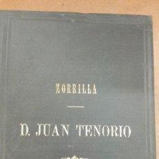 Libros antiguos: DON JUAN TENORIO DE ZORRILLA AÑO 1892 MADRID. Lote 207074485
