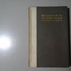 Libros antiguos: JOHN M. SYNGE. THE PLAYBOY OF THE WESTERN WORLD. MAUNSEL 1912. DUBLIN. TEATRO. IRLANDA. RARO.. Lote 207145196