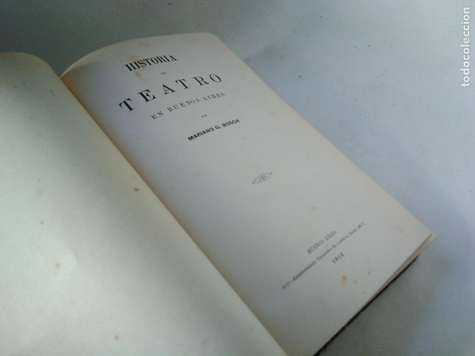 Libros antiguos: Historia del teatro en Buenos Aires, Argentina. Mariano G. Bosch. 1910 - Foto 2 - 207255158