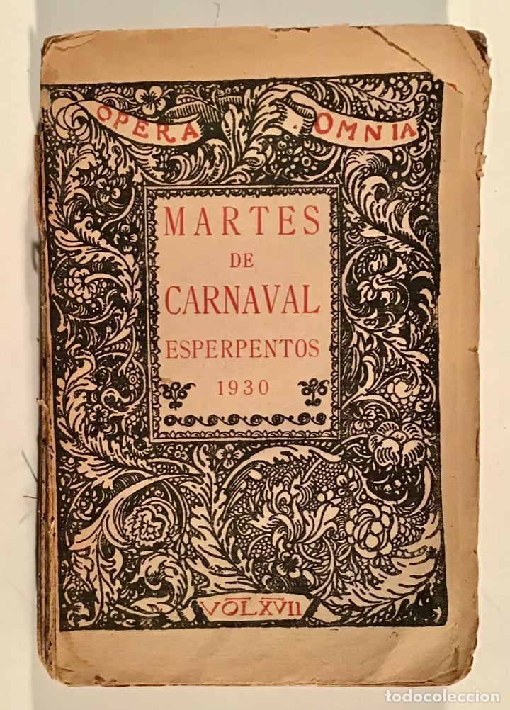 MARTES DE CARNAVAL. ESPERPENTOS. RAMÓN DEL VALLE-INCLÁN. 1930. PRIMERA EDICIÓN. (Libros antiguos (hasta 1936), raros y curiosos - Literatura - Teatro)