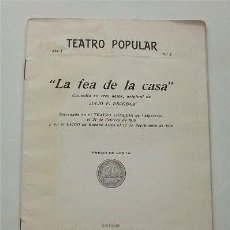 Libros antiguos: LA FEA DE LA CASA. COMEDIA EN TRES ACTOS,ORIGINAL DE JULIO F. ESCOBAR. BUENOS AIRES,1919 (ARGENTINA). Lote 207599547