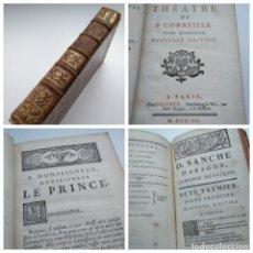 Libros antiguos: AÑO 1755: TEATRO DE PIERRE CORNEILLE - INCLUYE DON SANCHO DE ARAGON. Lote 207869553