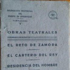 Libros antiguos: OBRAS TEATRALES, FRENTE DE JUVENTUDES DE TARRAGONA. Lote 208273145