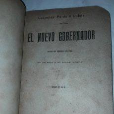 Libros antiguos: ANTIGUA OBRA DE TEATRO - EL NUEVO GOBERNADOR - LEOPOLDO PARDO É IRULETA AÑO 1906. Lote 208540213