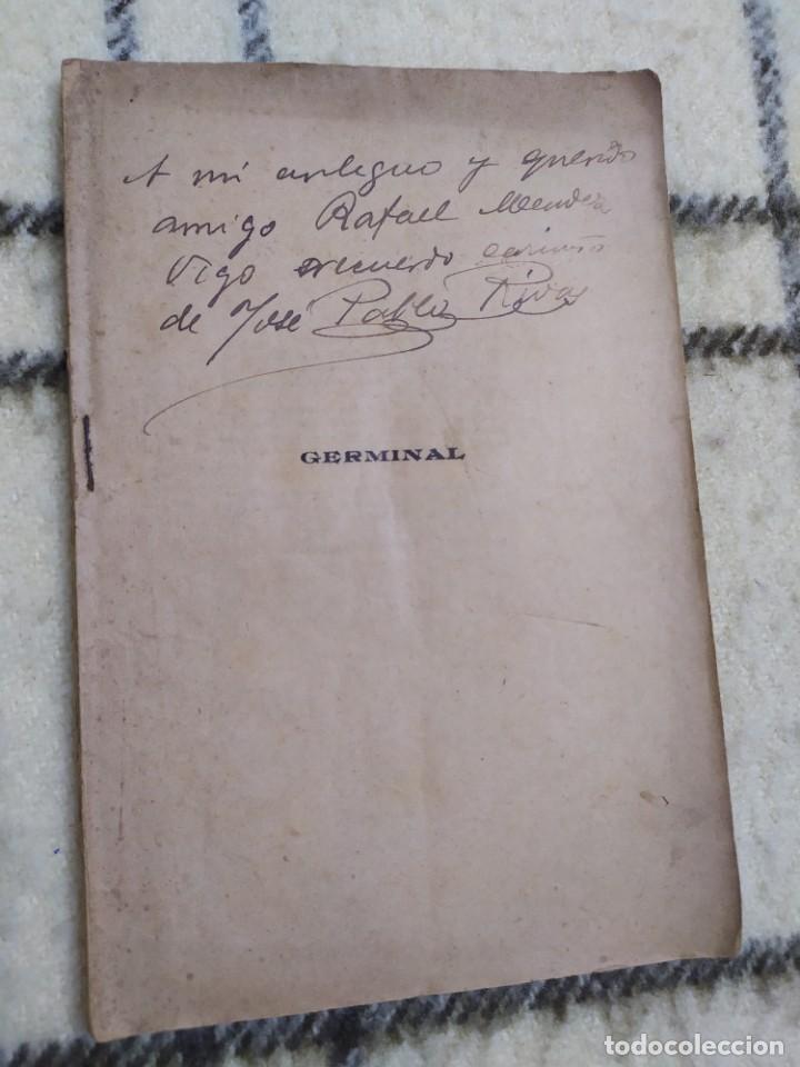 1910. GERMINAL. TEATRO. JOSÉ PABLO RIVAS. DEDICADO POR SU AUTOR. (Libros antiguos (hasta 1936), raros y curiosos - Literatura - Teatro)