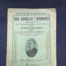 Libros antiguos: AGUA, AZUCARILLOS Y AGUARDIENTE - MIGUEL RAMOS CARRION - FEDERICO CHUECA - 1904 - 16P. 15X11. Lote 208673888