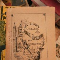Libros antiguos: FELIPE PICATOSTE. ESTUDIOS LITERARIOS. D. JUAN TENORIO. 1883, MADRID. TEATRO. Lote 208940960