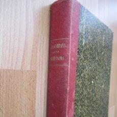 Libros antiguos: LA CAMPANA DE LA ALMUDAINA-NOVELA HISTÓRICA DE F. DE BURGOS BASADA EN EL DRAMA DE J. PALOU Y COLL. Lote 209160692