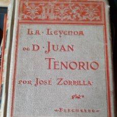 Libros antiguos: LA LEYENDA DE DON JUAN TENORIO JOSÉ ZORRILLA MONTANER Y SIMÓN 1895. Lote 209711230