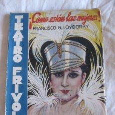 Libros antiguos: TEATRO FRIVOLO. ¡COMO ESTAN LAS MUJERES! CELIA GAMEZ. EDITORIAL CISNE ENERO 1936 NUM. 3. Lote 210220586